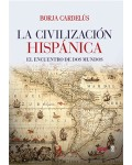 La civilización hispánica. El encuentro de dos mundos