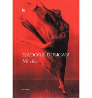 Mi vida. Isadora Duncan