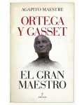 Ortega y Gasset. El gran maestro
