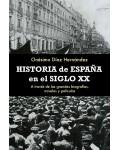 Historia de España en el siglo XX. A través de las grandes biografías, novelas y películas