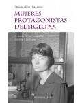 Mujeres protagonistas del siglo XX. A través de sus biografías, novelas y películas