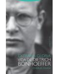 Extraña gloria.Vida de Dietrich Bonhoeffer