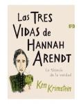 Las tres vidas de Hannah Arendt (novela gráfica)