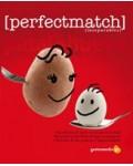 Perfectmatch. Patata y huevo.