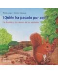 Mis libros de animales: ¿Quién ha pasado por aquí?